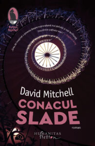 Conacul Slade de David Mitchell noutati 2020 humanitas fiction raftul denisei